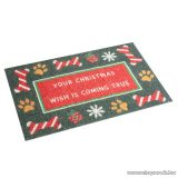 Karácsonyi lábtörlő, Your Christmas wish is coming true felirattal, 60 x 40 cm (58280A)